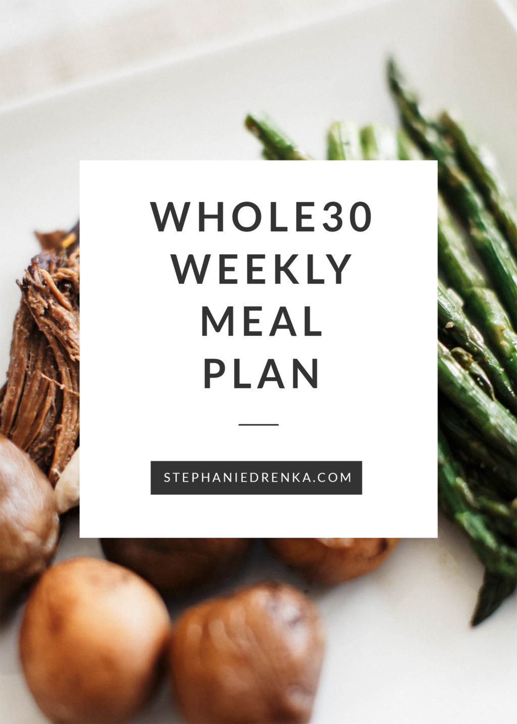 Easy Whole30 Meal Plan for the Week. #januarywhole30 #whole30challenge #whole30recipes